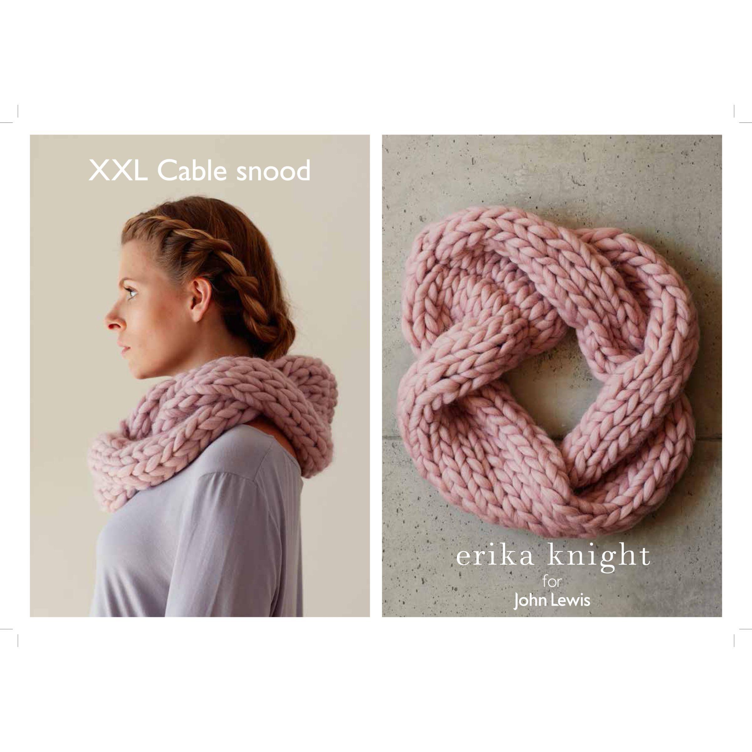 Erika Knight for John Lewis Erika Knight for John Lewis XXL Cable Snood Knitting Pattern