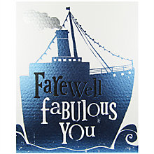 Buy The Bright Side Farewell Fabulous You Greeting Card Online at johnlewis.com