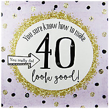 Buy Hammond Gower How To Make 40 Look Good Birthday Card Online at johnlewis.com