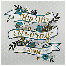 Buy Rachel Ellen Secret Garden Hip Hurray Banner Birthday Card Online at johnlewis.com