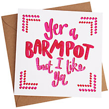 Buy Jane Katherine Houghton Yer A Barmpot Greeting Card Online at johnlewis.com
