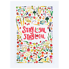Buy Jane Katherine Houghton Stay Loyal Stay Local A3 Print Online at johnlewis.com