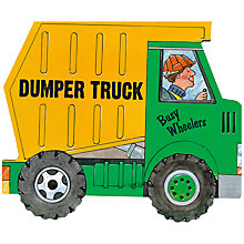 Buy Busy Wheelers Dumper Truck Children's Book Online at johnlewis.com