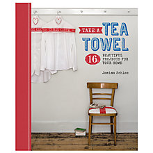 Buy GMC Publications Take A Tea Towel Book by Jemima Schlee Online at johnlewis.com