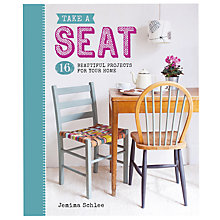 Buy GMC Publications Take a Seat Craft Book by Jemima Schlee Online at johnlewis.com
