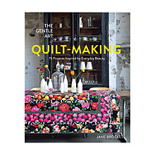 Buy Pavillion Books The Gentle Art of Quilt Making by Jane Brocket Online at johnlewis.com
