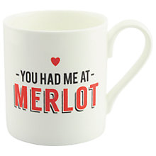 Buy Alice Scott 'Had Me At Merlot' Mug Online at johnlewis.com