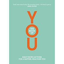 Buy The Book of You: Daily Micro-Actions for a Happier Healthier You Online at johnlewis.com