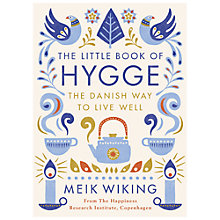 Buy The Little Book of Hygge, The Danish Way to Live Well Online at johnlewis.com
