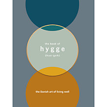 Buy The Book Of Hygge, The Danish Art of Living Well Online at johnlewis.com