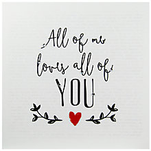 Buy Hammond Gower Big Love All Of Me Valentine's Day Card Online at johnlewis.com