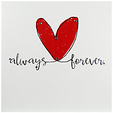 Buy Hammond Gower Big Love Always Forever Valentine's Day Card Online at johnlewis.com