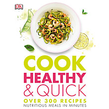 Buy Cook Healthy & Quick Recipe Book Online at johnlewis.com