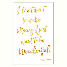Buy John Lewis I Don't Want To Make Money Unframed Print, 30 x 40cm Online at johnlewis.com