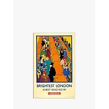 Buy London Transport Museum - Brightest London is Reached by Underground Print, 30 x 40cm Online at johnlewis.com