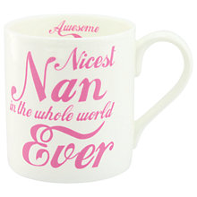 Buy McLaggan Smith 'Nicest Nan Ever' Mug Online at johnlewis.com