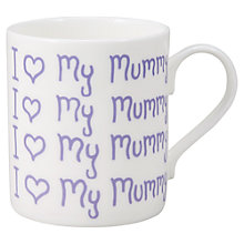 Buy McLaggan Smith 'I Love My Mummy' Mug Online at johnlewis.com