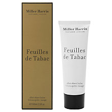 Buy Miller Harris Feuilles de Tabac After Shave Balm, 100ml Online at johnlewis.com