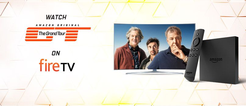 Watch Amazon Original The Grand Tour on Fire TV