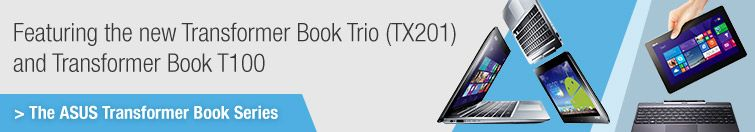 Featuring the new Transformer Book Trio (TX201) and Transformer Book T100