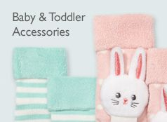 Baby & Toddler Accessories