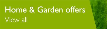Bank Holiday Weekend - Home & Garden Offers