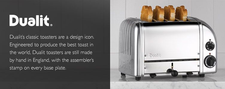 Dualit%27s classic toasters are a design icon. Engineered to produce the best toast in the world, Dualit toasters are still made by hand in England, with the assembler%27s stamp on every base plate.