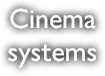 Cinema Systems