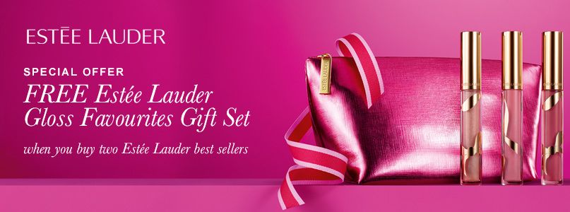 Special Offer: Free gloss favourites  gift set when you buy 2 Estee Lauder best sellers