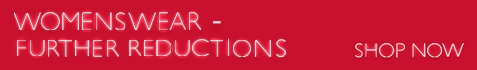 Womenswear - Further Reductions
