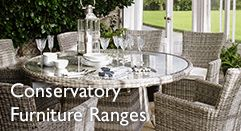Conservatory Furniture Ranges
