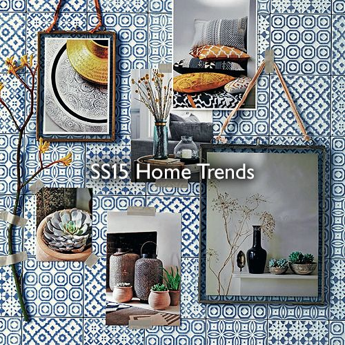 SS15 Home Trends
