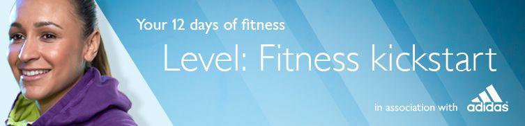 Your 12 days of fitness, Level: Fitness kickstart
