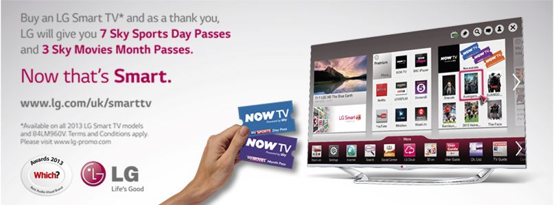 Purchase an LG Smart TV* and get a 3 month Sky Movies Pass and 3 Sky Sports Day Passes for NOW TV.