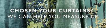 Chosen your curtains? We can help you measure up