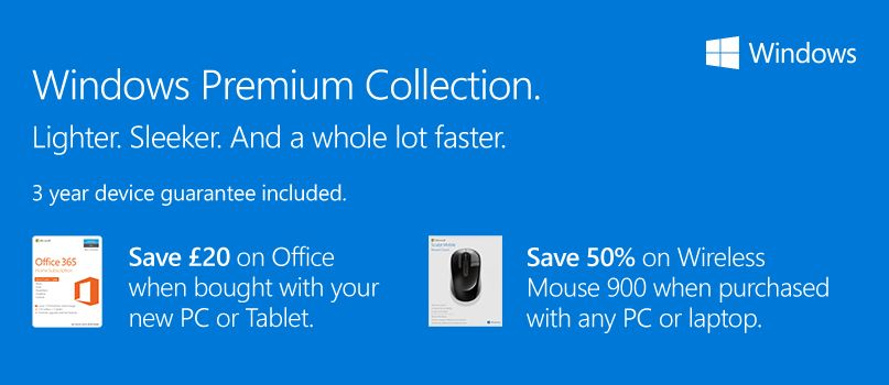 Windows Premium Collection - Lighter. Sleeker. And a whole lot faster.