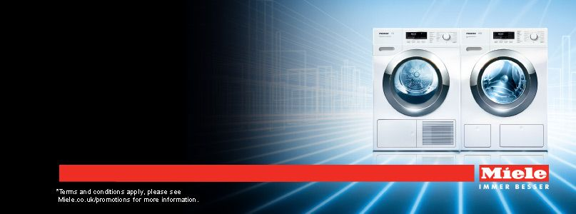 Miele - *Terms and conditions apply, please see Miele.co.uk/promotions for more information.