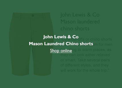 John Lewis Wedding Gift List Contact : John Lewis & Co. Mason Laundered Chino Shorts