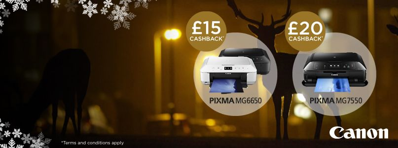 £15 and £20 cash back on selected  PIXMA Canon printers