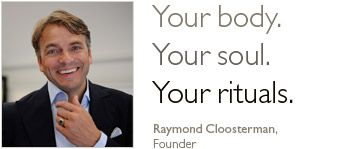 Your body. Your soul. Your rituals. Raymond Cloosterman, Founder