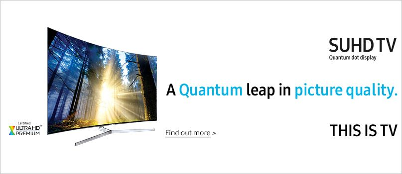 SUHD TV. A quantum leap in picture quality