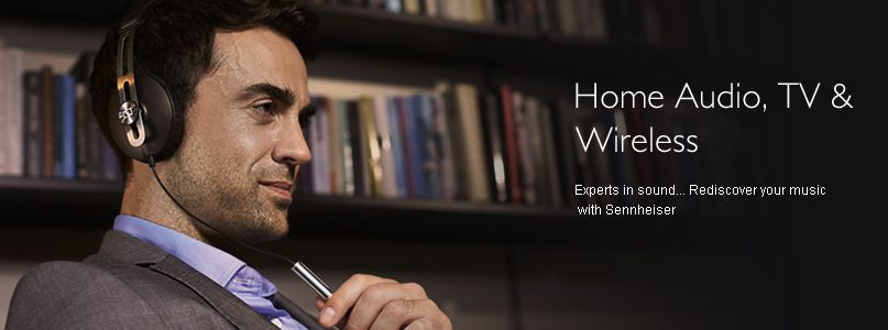 Sennheiser Home Audio, TV & Wireless - Experts in sound... Rediscover your music  with Sennheiser