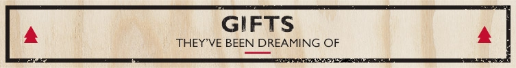 Gifts they've been dreaming of