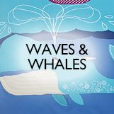 Waves & Whales