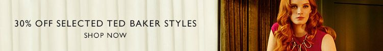 30% off selected Ted Baker styles