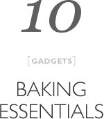 Top 10 Baking essentials