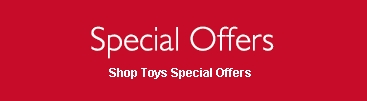 Shop Toys Special Offers