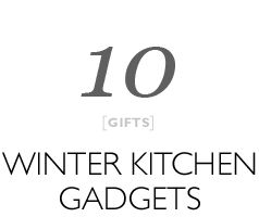 winter kitchen gadgets