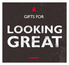 gifts for looking great