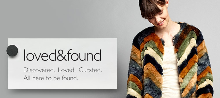 loved&found Discovered. Loved. Curated. All here to be found.
